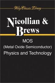 MOS (metal oxide semiconductor) physics and technology by E. H. Nicollian