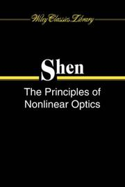 The principles of nonlinear optics by Y. R. Shen