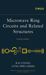 Microwave ring circuits and related structures by Kai Chang