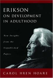 Erikson on development in adulthood by Carol Hren Hoare