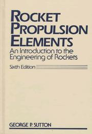 Rocket propulsion elements by George Paul Sutton