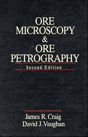 Ore microscopy and ore petrography by James R. Craig