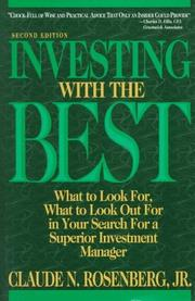 Investing with the best by Claude N. Rosenberg