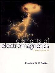 Elements of electromagnetics by Matthew N. O. Sadiku