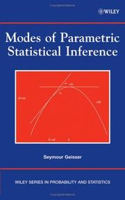 Modes of parametric statistical inference by Seymour Geisser