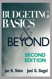 Budgeting basics and beyond by Jae K. Shim