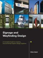 Signage and Wayfinding Design by Chris Calori