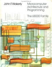 Microcomputer architecture and programming by John F. Wakerly