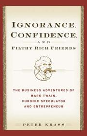 Ignorance, Confidence, and Filthy Rich Friends PDF