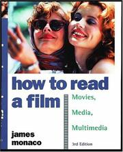 How to read a film; the world of movies, media, and multimedia : language, history, theory
