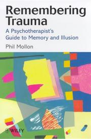 Remembering trauma by Phil Mollon