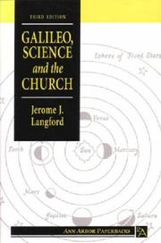 Galileo, science, and the church by Jerome J. Langford