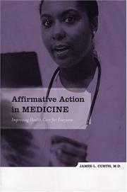 Affirmative action in medicine by James L. Curtis