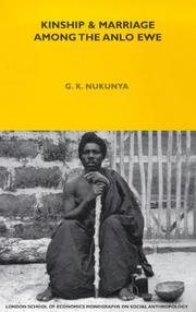 Kinship and marriage among the Anlo Ewe by G. K. Nukunya