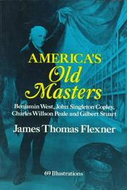 America's old masters by James Thomas Flexner