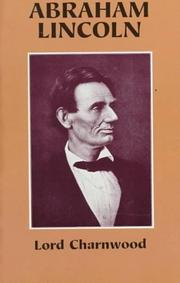 Abraham Lincoln by Lord Charnwood