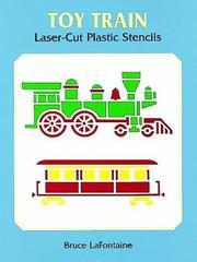 Toy Train Laser-Cut Plastic Stencils (Laser-Cut Stencils) PDF
