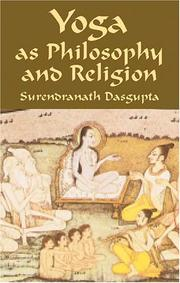 Yoga as philosophy and religion by Dasgupta, Surendranath