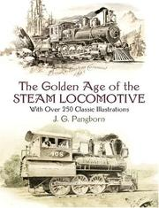 The Golden Age of the Steam Locomotive PDF