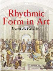 Rhythmic form in art by Irma A. Richter