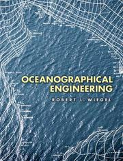 Oceanographical engineering by Robert L. Wiegel