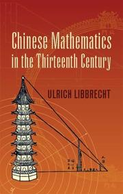 Chinese mathematics in the thirteenth century by Ulrich Libbrecht