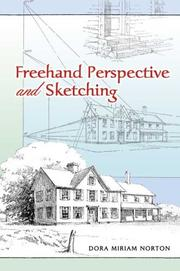 Freehand perspective and sketching by Dora Miriam Norton