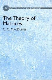 The theory of matrices by Cyrus Colton MacDuffee
