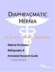Diaphragmatic Hernia - A Medical Dictionary, Bibliography, and Annotated Research Guide to Internet References