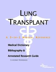 Lung Transplant - A Medical Dictionary, Bibliography, and Annotated Research Guide to Internet References PDF