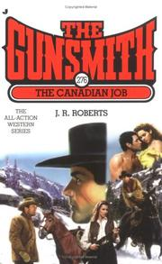 The Canadian job by Roberts, J. R.