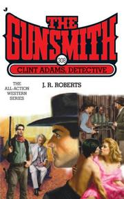 Clint Adams, Detective by J.R. Roberts