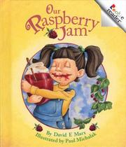 Our raspberry jam by Robert F. Marx