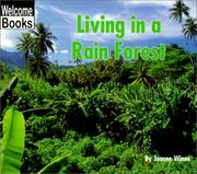 Living in a Rain Forest (Welcome Books: Communities) PDF