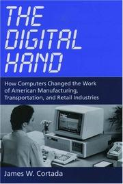 The digital hand by James W. Cortada