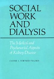 Social work and dialysis by Carrie L. Fortner-Frazier