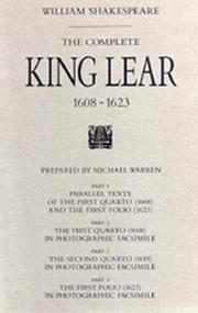 The complete King Lear 1608-1623 by William Shakespeare