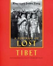 A portrait of lost Tibet by Rosemary Jones Tung