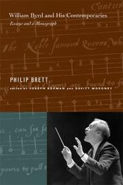 William Byrd and his contemporaries by Philip Brett