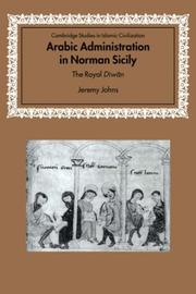 Arabic Administration in Norman Sicily by Jeremy Johns