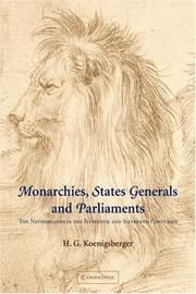 Monarchies, States Generals and Parliaments by H. G. Koenigsberger