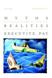 Cover of: Myths and realities of executive pay by 