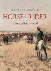 Horse and Rider in Australian Legend by Nanette Mantle