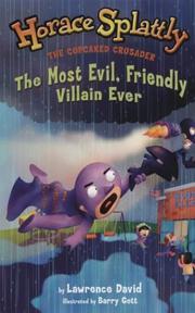 Most Evil, Friendly Villain Ever (Horace Splattly: The Cupcaked Crusader) PDF