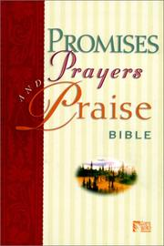 Promises, Prayers and Praise Bible (Gods Word Series)