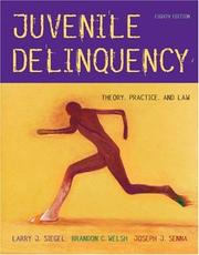Juvenile Delinquency by Larry J. Siegel