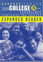 Your college experience by John N. Gardner