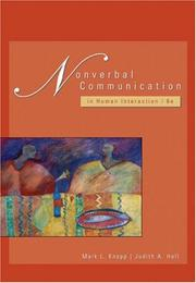 Nonverbal communication in human interaction by Knapp, Mark L.