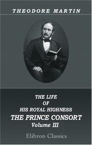 The Life of His Royal Highness the Prince Consort PDF