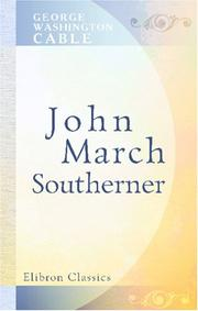 John March, southerner by George Washington Cable